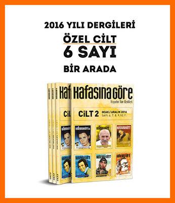 Kafasına Göre Dergi 2016 Yılı / Özel Cilt - 2